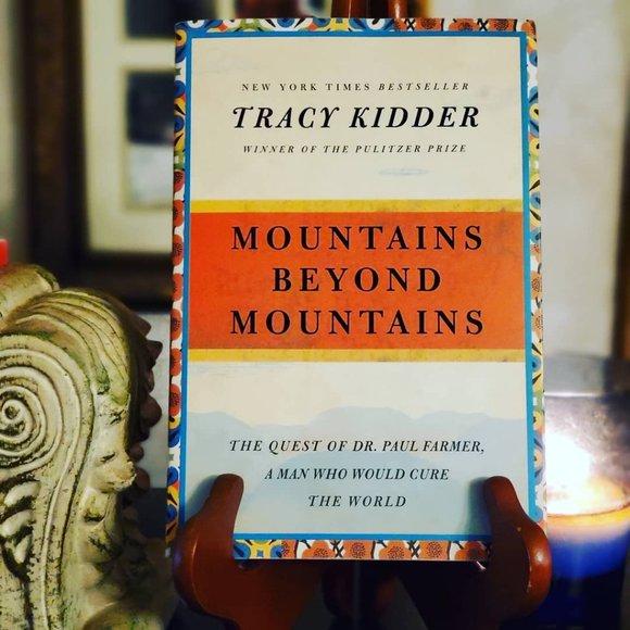 Mountains Beyond Mountains Tracy Kidder Novel Book